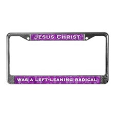 Jesus Was a Liberal License Plate Frame