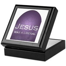 Jesus Was a Liberal Keepsake Box