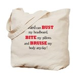 Edward can bust, bite, and br Tote Bag