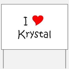 Funny Krystal Yard Sign