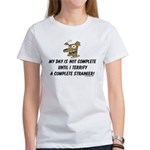 Terrify a complete stranger.. Women's T-Shirt