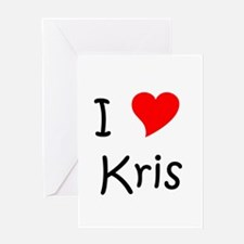 Cute I love kris Greeting Card