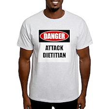 Danger: Attack Dietitian T-Shirt