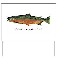 Freshwater Steelhead Trout Yard Sign
