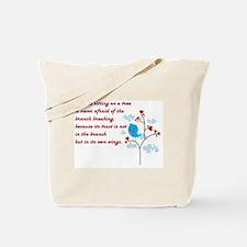 A BIRD SITTING Tote Bag