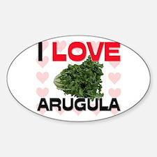 I Love Arugula Oval Decal