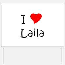 Unique Laila Yard Sign