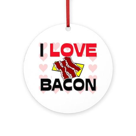 I Love Bacon Ornament (Round)
