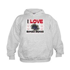 I Love Baked Beans Hoodie