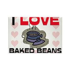 I Love Baked Beans Rectangle Magnet