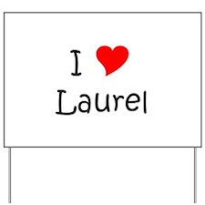 Laurell Yard Sign