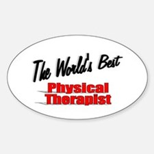 """The World's Best Physical Therapist"" Decal"