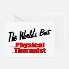 """""""The World's Best Physical Therapist"""" Greeting Car"""