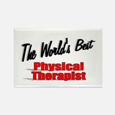 """The World's Best Physical Therapist"" Rectangle Ma"