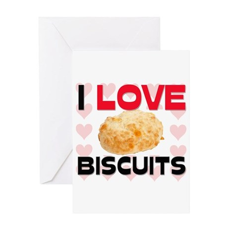 I Love Biscuits Greeting Card