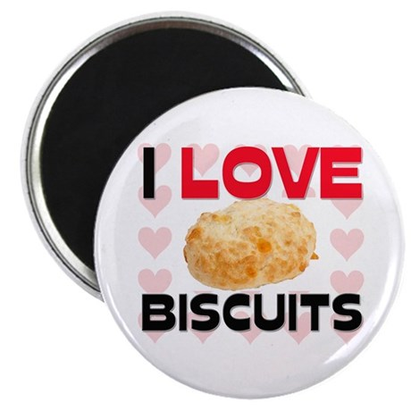 "I Love Biscuits 2.25"" Magnet (10 pack)"
