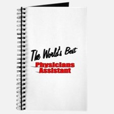 """""""The World's Best Physicians Assistant"""" Journal"""