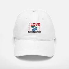 I Love Blueberries Baseball Baseball Cap
