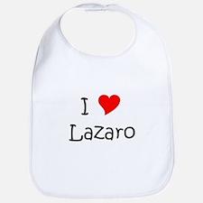 Cute I love lazaro Bib