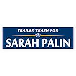 Trailer Trash for Palin Bumper Sticker
