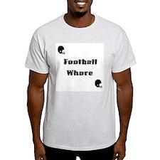 Football Whore T-Shirt