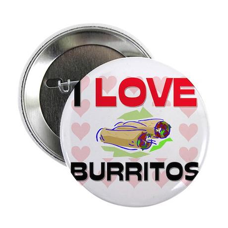 "I Love Burritos 2.25"" Button (10 pack)"