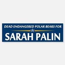 Dead Polar Bears for Palin Bumper Bumper Bumper Sticker