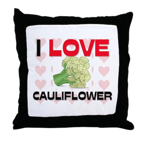 I Love Cauliflower Throw Pillow