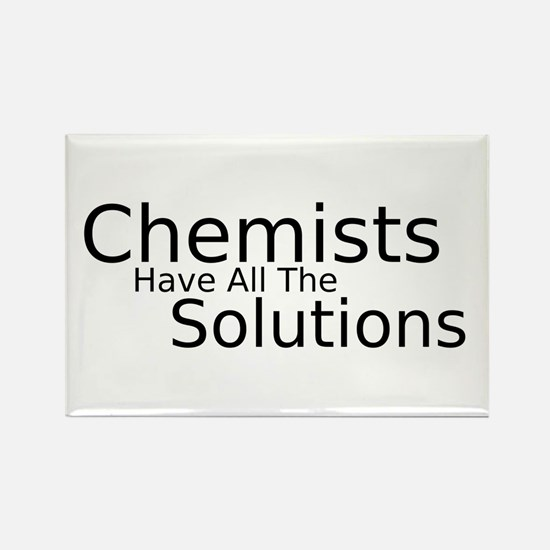 Chemists Have Solutions Rectangle Magnet
