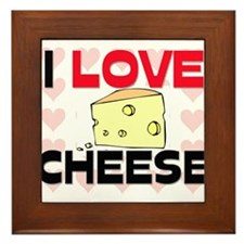 I Love Cheese Framed Tile