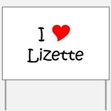Cool Lizette Yard Sign
