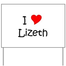 Cool Lizeth Yard Sign
