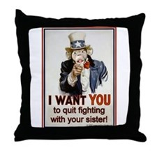 Stop Fighting with Sister Throw Pillow