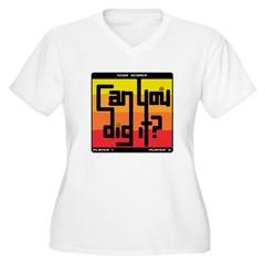 Can You Dig It? T-Shirt