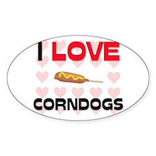 I Love Corndogs Oval Decal