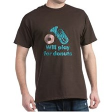 Will Play Tuba for Donuts T-Shirt