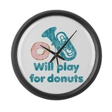 Will Play Tuba for Donuts Large Wall Clock