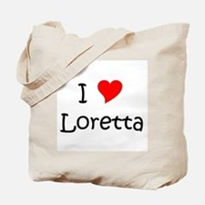 Cute I love loretta Tote Bag