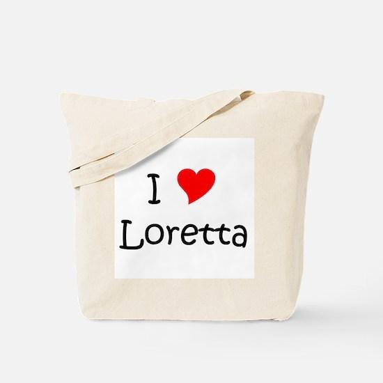 Cute I love loretta Tote Bag