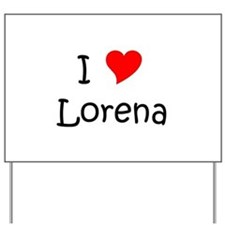 Lorena Yard Sign