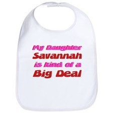 My Daughter Savannah - Big De Bib