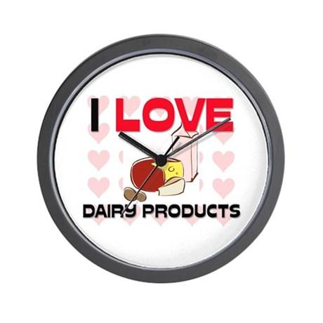 I Love Dairy Products Wall Clock
