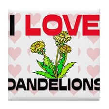 I Love Dandelions Tile Coaster