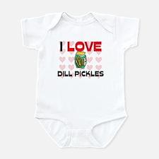 I Love Dill Pickles Infant Bodysuit