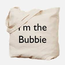 I'm the Bubbie Tote Bag