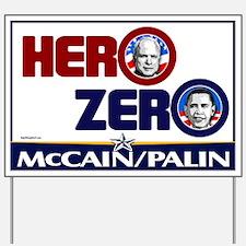 Hero Zero - Anti Obama Yard Sign