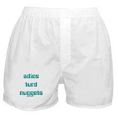 Adios Turd Nuggets Boxer Shorts