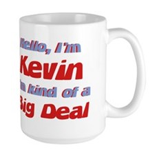 I'm Kevin - I'm A Big Deal Mug