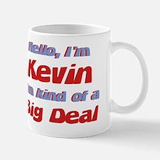 I'm Kevin - I'm A Big Deal Mug