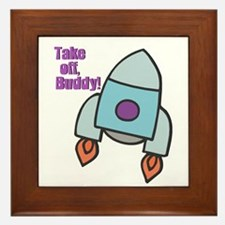 Take off, Buddy! Framed Tile